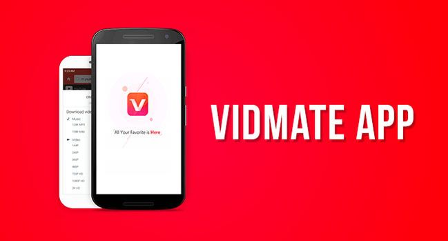Vidmate Online - The Best Application To Watch Quality Videos
